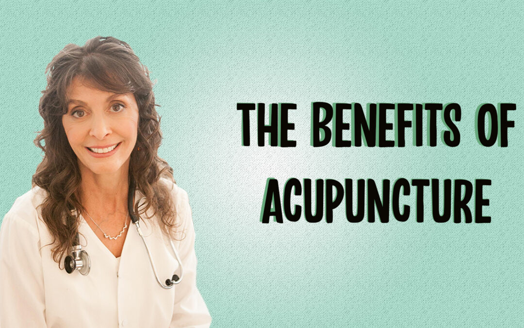 Dr. Diana Joy Ostroff Discusses the Benefits of Acupuncture