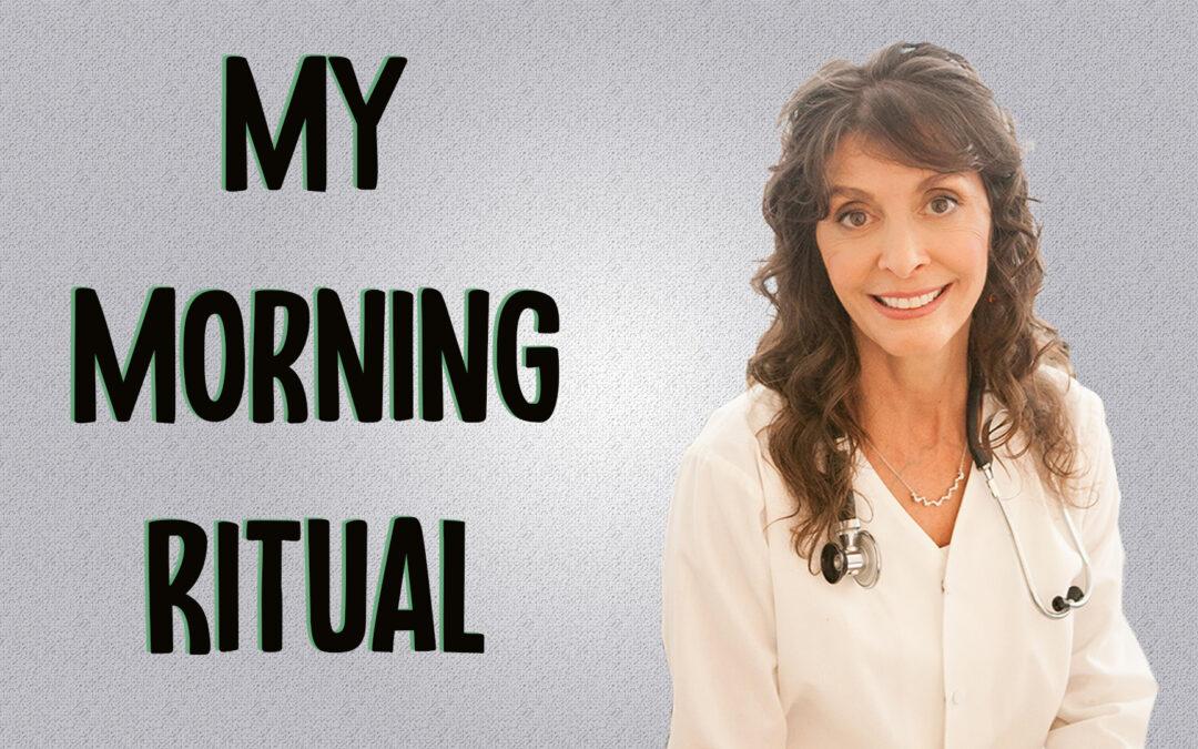 My Morning Ritual
