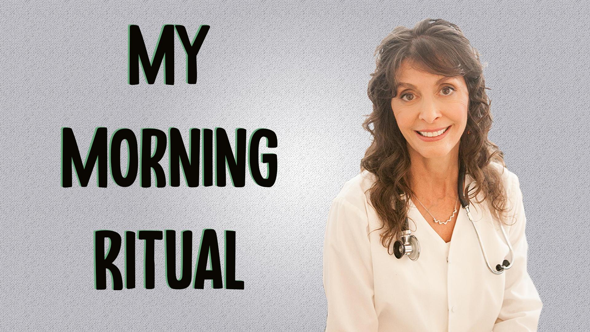 Naturopathic morning routine