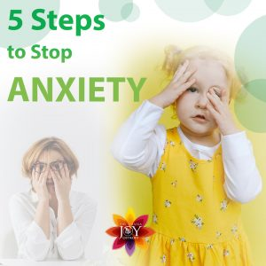 5 steps for stopping anxiety naturally